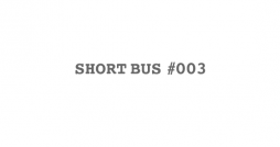 shortbus#003