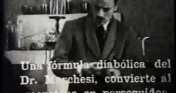 """""""Eine teuflische Formel Dr. Marchesis verwandelt das Monster in einen Verfolger von Jungfrauen."""""""