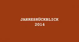 jahresrueckblick_2014