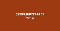 jahresrueckblick_2016